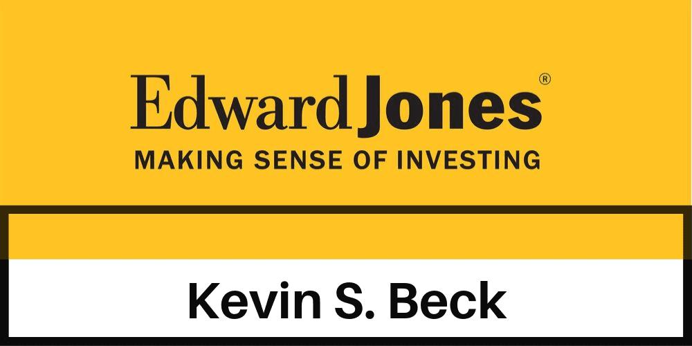 Edward Jones Kevin Beck